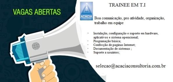 Acácia tem vaga para Trainee em TI