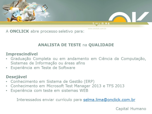 Onclick abre processo seletivo para Analista de Teste na Qualidade